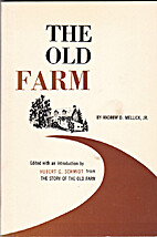 The Old Farm by Andrew D Mellick