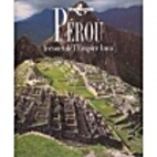 Pérou: Trésors de l'Empire Inca -…