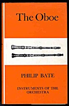 The oboe : an outline of its history,…
