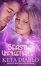 Season, Unforgettable (Contemporary Romance,…