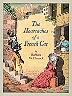 Heartaches of a French Cat by Barbara…