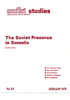 The Soviet presence in Somalia by Brian…