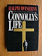 Connolly's Life by Ralph McInerny