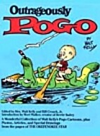 Outrageously Pogo by Walt Kelly