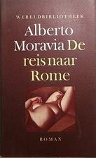 De reis naar Rome by Alberto Moravia