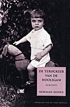 The Hooligan's Return: A Memoir by Norman…