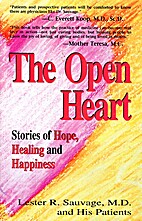 The Open Heart: Stories of Hope, Healing and…