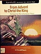From Advent to Christ the King: Following…