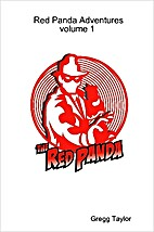 The Red Panda Adventures - Volume 1 by Gregg…