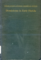 Dominicans in Early Florida [United States…