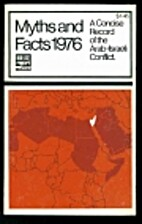 Myths and facts 1976 : a concise record of…