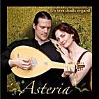 Un Tres Doulx Regard by Asteria