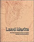 Land marks : new site proposals by…