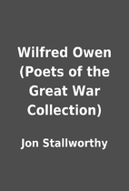 Wilfred Owen (Poets of the Great War…