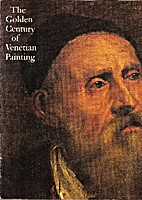 The Golden Century of Venetian Painting by…