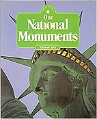 Our National Monuments (I Know America) by…