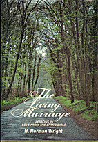 The living marriage: Lessons in love from…