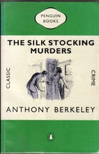 The Silk Stocking Murders by Anthony…