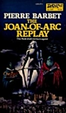 Joan of Arc Replay by Pierre Barbet