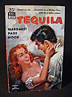 Tequila by Margaret Page Hood