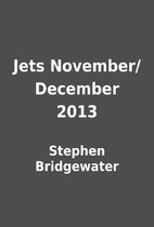Jets November/December 2013 by Stephen…