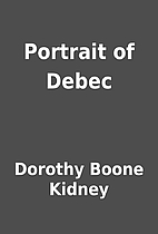 Portrait of Debec by Dorothy Boone Kidney