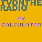 OK Calculator [Demo] by TV on the Radio