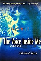 The voice inside me : a memoir / by…