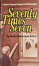 Seventy Times Seven: A Novel of Trial and…
