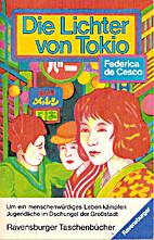 De lichtjes van Tokio by Frédérica de…
