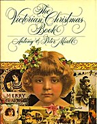 Victorian Christmas Book by Antony Miall