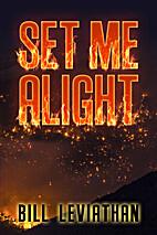 Set Me Alight
