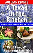 A Texan in the Kitchen ~ Autumn Recipes (56…