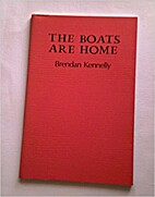 The Boats are Home by Brendan Kennelly