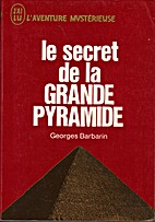 Le secret de la grande pyramide by Georges…