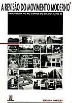 A revisão do Movimento Moderno? Arquitetura…