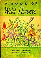A Book of Wild Flowers by Margaret McKenny