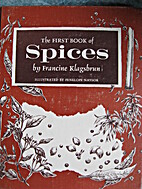 The First Book of Spices by Francine…