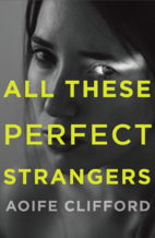 All These Perfect Strangers: A Novel by…