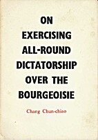 On exercising all-round dictatorship over…