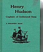 Henry Hudson: Captain of Ice Bound Seas by…