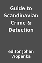 Guide to Scandinavian Crime & Detection by…