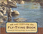 The Complete Fly-Tying Book : Learn to Tie…