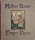 Mother Goose finger plays by Irene Margaret…