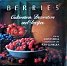 Berries: Cultivation, Decoration, and…