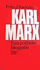 Karl Marx: A political biography by Fritz J.…