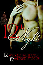 12th night: 12 wicked stories by 12 wicked…