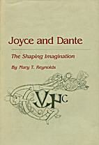 Joyce and Dante: The Shaping Imagination by…