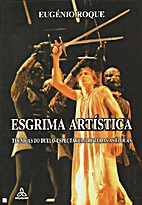 Esgrima Artística by Eugénio Roque