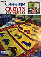 Color Bright Quilts for Kids